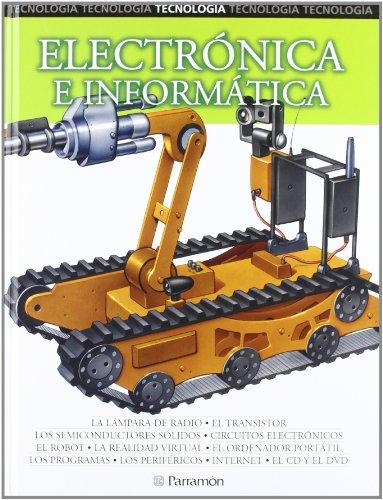 9788434226098: ELECTRONICA E INFORMATICA (Tecnología)
