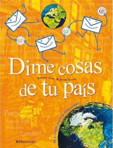 9788434226524: Dime Cosas De Tu Pais (Spanish Edition)