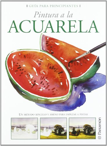 9788434226678: Pintura a la acuarela / Aquarelle painting (Spanish Edition)