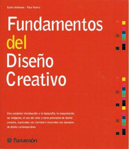 9788434226708: Fundamentos del diseño creativo (Diseño gráfico)