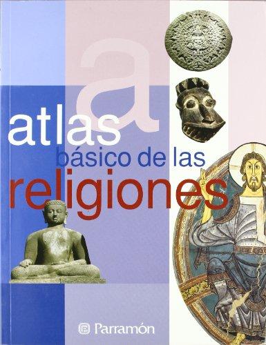 9788434226890: ATLAS BASICO DE LAS RELIGIONES (Atlas básicos)
