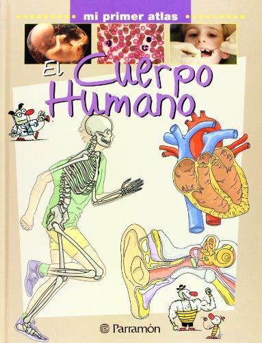 9788434227057: EL CUERPO HUMANO (Mi primer atlas)