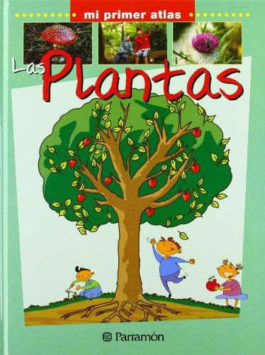 9788434227071: Las plantas/ The Plants (Mi Primer Atlas) (Spanish Edition)