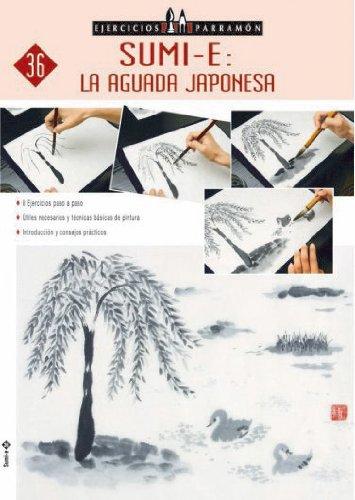 9788434227439: EJERCICIOS PARRAMON SUMI-E: LA AGUADA JAPONESA (Ejercicios parramón)