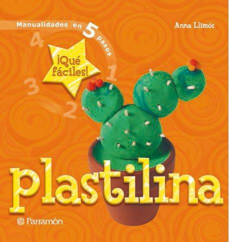9788434227675: Plastilina (Manualidades en 5 pasos)