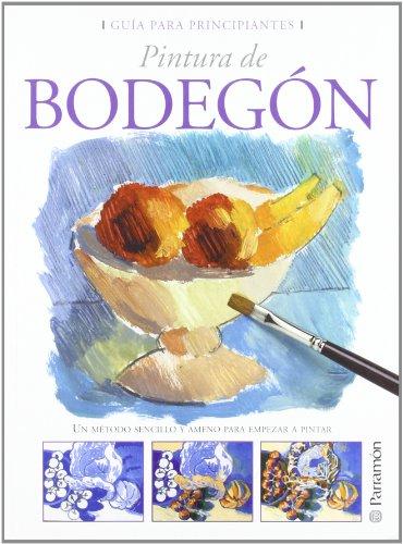 Pintura de bodegón / Still life Painting (Spanish Edition) [Paperback] by Par.