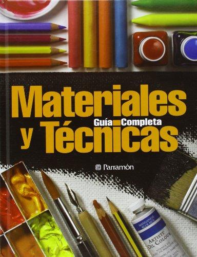 Guia Completa de Materiales y Tecnicas (Hardback): Maria Fernanda Canal