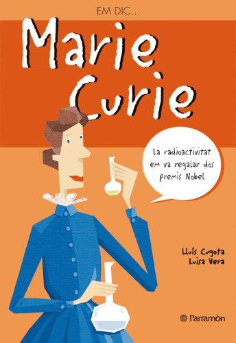 9788434228245: Marie Curie (Me llamo)