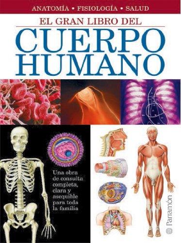 El gran libro del cuerpo humano /: Adolfo Cassan Tachlitzky