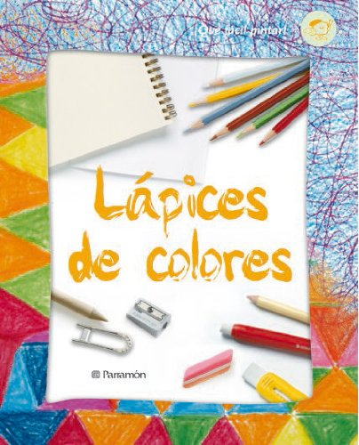 LAPICES DE COLORES de Aa,Vv,: Parramón, España 9788434228757 Rústica ...