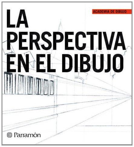 9788434228818: La perspectiva en el dibujo (Academia de dibujo)