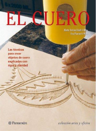 9788434228870: El Cuero (Artes y oficios)
