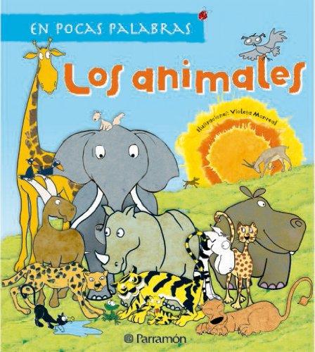 Los Animales (En Pocas Palabras) (Spanish Edition): Meritxell Marti, Cristina Vilella, Lluis Borras