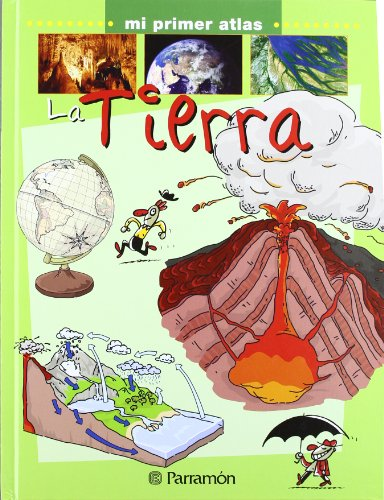 9788434229631: La Tierra/ Earth (Mi Primer Atlas) (Spanish Edition)
