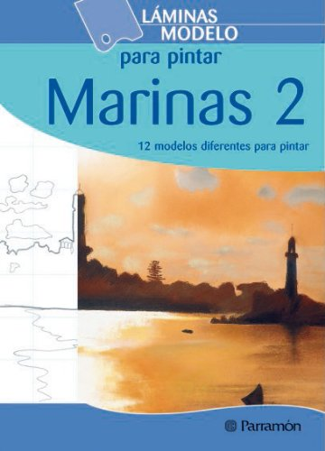 9788434229983: LAMINAS MODELO PARA PINTAR MARINAS 2 (Láminas modelo para pintar)