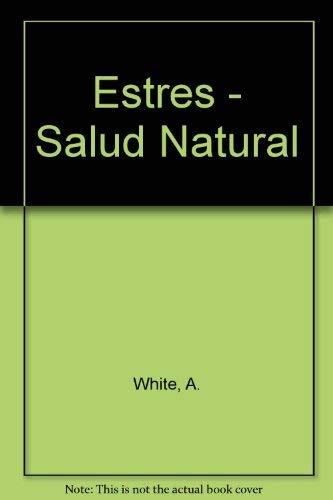Estres. salud natural - A. White