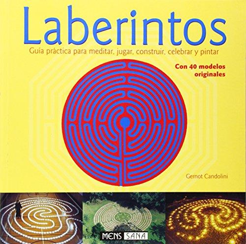 9788434230101: Laberintos - Guia Practica Para Meditar, Jugar (Spanish Edition)