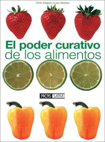 9788434230132: El Poder Curativo de Los Alimentos (Spanish Edition)