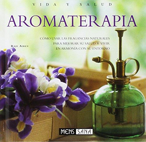 9788434230323: Aromaterapia (Vida Y Salud)