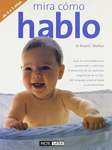 9788434230439: Mira como hablo/ Look How I Talk (Spanish Edition)