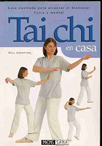 Tai Chi En Casa (Spanish Edition) (9788434230545) by Crompton, Paul