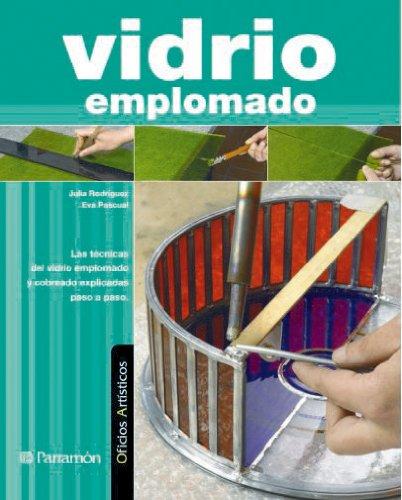 9788434232068: VIDRIO EMPLOMADO. Oficios artisticos (Spanish Edition)