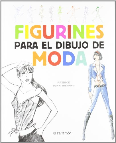 9788434232624: Figurines para el dibujo de moda (Spanish Edition)