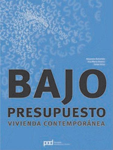 BAJO PRESUPUESTO VIVIENDA CONTEMPORANEA (Spanish Edition): Bahamón, Alejandro; Alvarez,