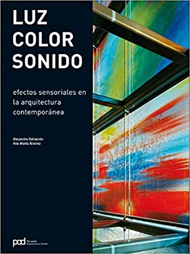 9788434233645: LUZ, COLOR, SONIDO (Spanish Edition)