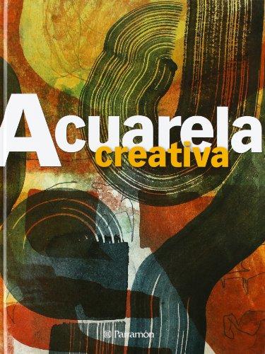 9788434233706: Acuarela creativa / Creative Aquarelle (Spanish Edition)