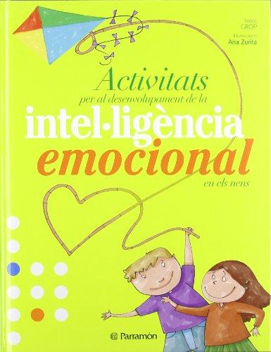 9788434233980: Activitats Per Al Desenvolupament De La Intel·Ligència Emocional En Els Nens (Valores)