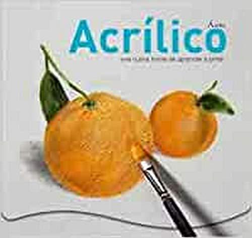 9788434234796: ACRILICO. Una nueva forma de aprender a pintar (Spanish Edition)