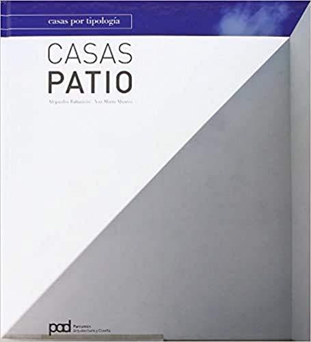 CASAS POR TIPOLOGIA CASA PATIO (Spanish Edition): Bahamón, Alejandro; Alvarez,