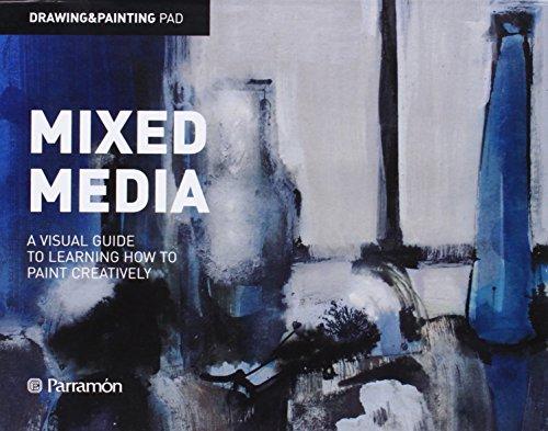 Drawing and Painting Pad: Mixed Media (Drawing & Painting Pad Series): Parramon Ediciones SA