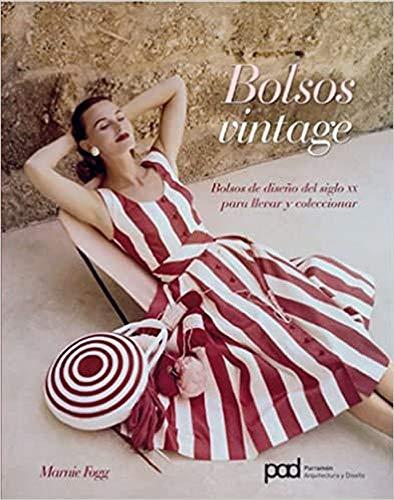 9788434236202: BOLSOS VINTAGE (Moda)