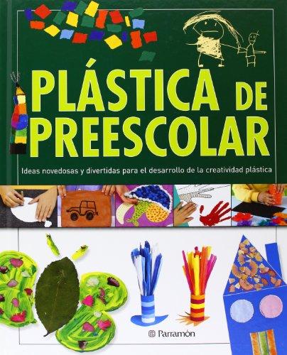 9788434236240: PLASTICA DE PREESCOLAR (Grandes libros de referencia)