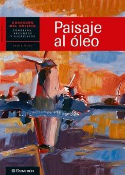 9788434236257: CUADERNO DEL ARTISTA, PAISAJE AL OLEO (Cuadernos del artista)