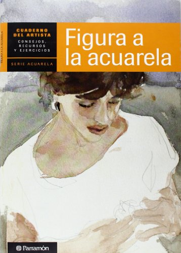 9788434236264: figura a la acuarela / watercolor figure (Spanish Edition)