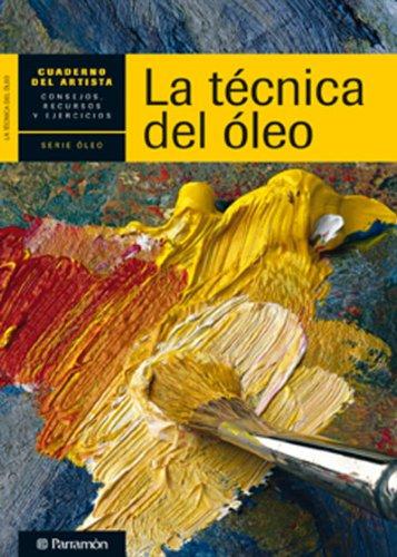 9788434236271: CUADERNO DEL ARTISTA, LA TECNICA DEL OLEO (Cuadernos del artista)