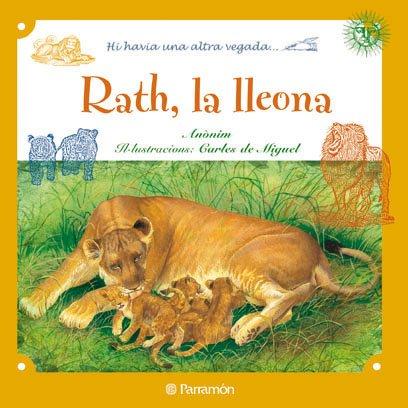 9788434236400: Rath, La Lleona (Erase otra vez)