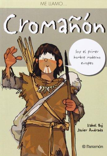 Cromañón / Cromagnon (Spanish Edition): Boj, Isabel; Andrada,