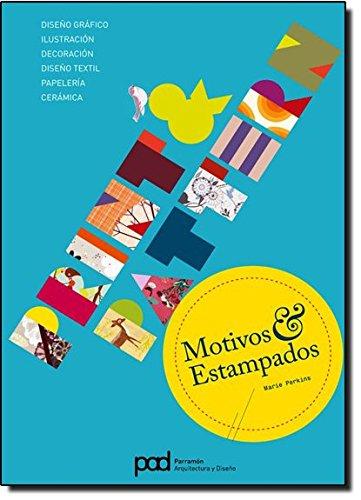 PRINT Y PATTERN MOTIVOS Y ESTAMPADOS (Spanish Edition): Marie Perkins