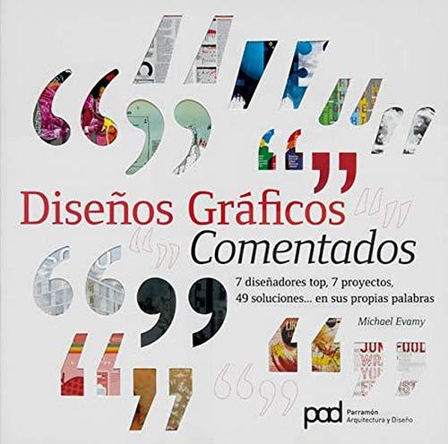 9788434237070: DISENOS GRA FICOS COMENTADOS. Diseno grafico (Spanish Edition)