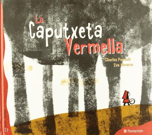 9788434237094: LA CAPUTXETA VERMELLA (Colorin colorado)