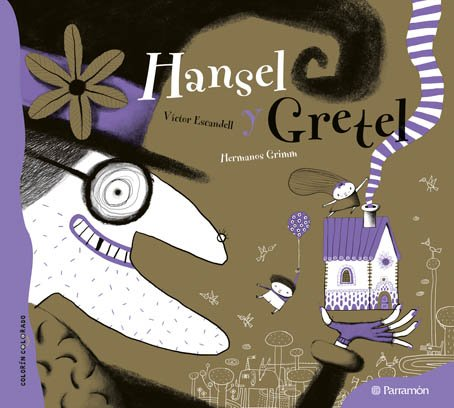 Hansel y Gretel (Spanish edition)