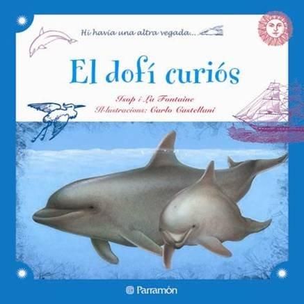 9788434237292: El Dofí Curiós (Erase otra vez)