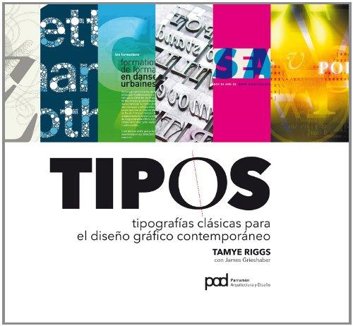 9788434237353: TIPOS. TIPOGRAFIAS CLASICAS PARA EL DISENO GRAFICO CONTEMPORANEO. Diseno grafico (Spanish Edition)