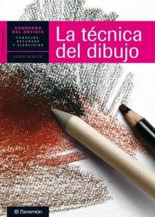 9788434237421: La Técnica Del Dibujo (Spanish Edition)