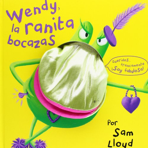 Wendy La Ranita Bocazas (Spanish Edition): Lloyd, Sam