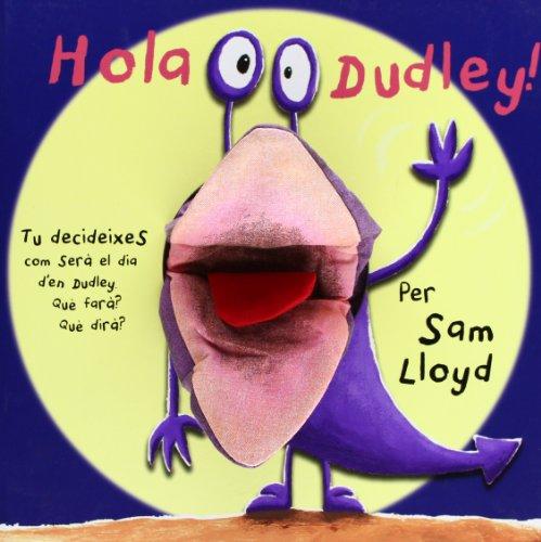 9788434237483: HOLA DUDLEY! (Libros magicos)